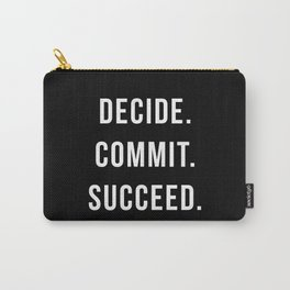 Decide. Commit. Succeed. Gym Quote Carry-All Pouch