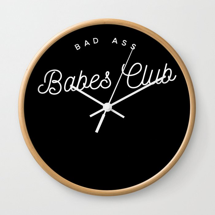 BAD ASS BABES CLUB B&W Wall Clock