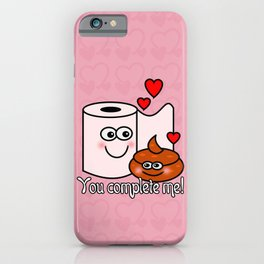 You Complete Me! iPhone Case