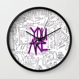 You Are - Fuchsia Wall Clock