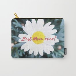 "SMILE ""Best Mom ever!"" Edition - White Daisy Flower #1 Carry-All Pouch"