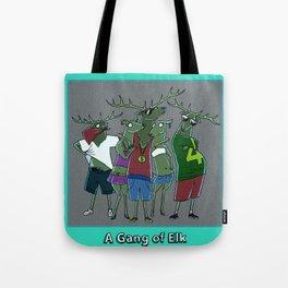 A GANG OF ELK Tote Bag