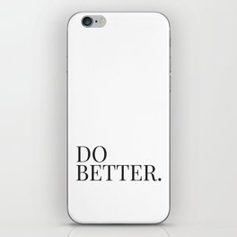 Don't just do it. iPhone Skin