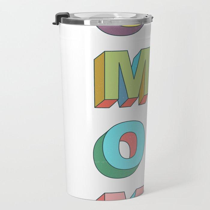 Oh Me Travel Mug