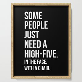 Need A High-Five Funny Quote Serving Tray
