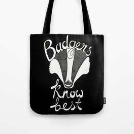 Badgers know best Tote Bag