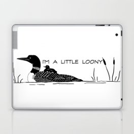 I'm A Little Loony Laptop & iPad Skin