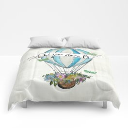 Let your dreams fly hot air balloon Comforters