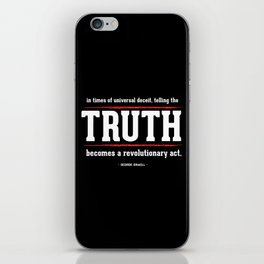 Telling the Truth is a Revolutionary Act iPhone Skin
