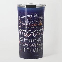 moon quote Travel Mug