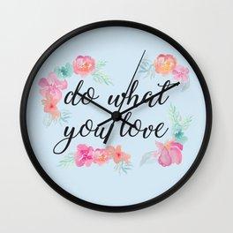 Baesic Do What You Love Wall Clock