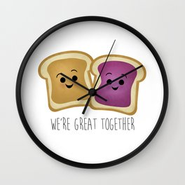 We're Great Together - Peanut Butter & Jelly Wall Clock