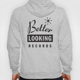 Better Looking Records Hoody