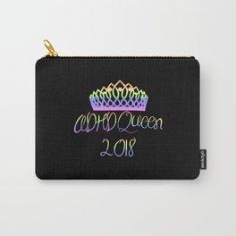 ADHD Queen Twenty-Eighteen Carry-All Pouch