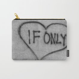 If Only Street Graffiti in Milan Carry-All Pouch