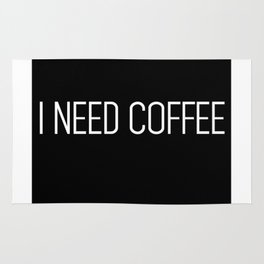 I need coffee Rug