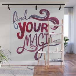 Find your magic- purple and red Wall Mural
