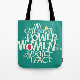 The Power of Women Tote Bag