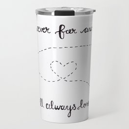 However Far Away... Travel Mug