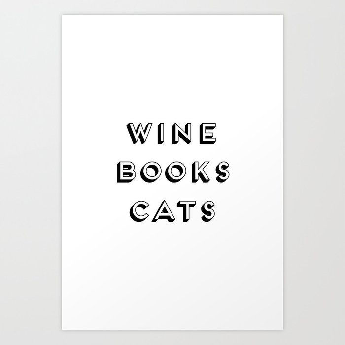 picture about Printable Quotes About Life referred to as Wine Guides And Cats Estimate, Existence Creativeness And Motivational Rates, High Printable Images Artwork Print as a result of radub85
