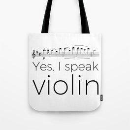 I speak violin Tote Bag