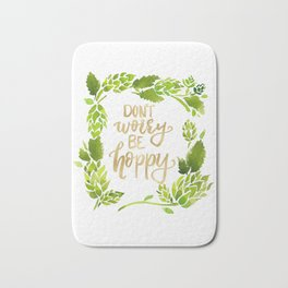 Don't worry be hoppy (green and gold palette) Bath Mat