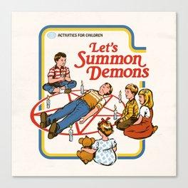 LET'S SUMMON DEMONS Canvas Print