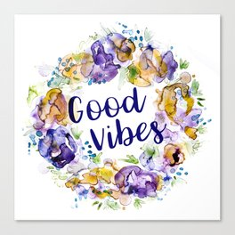 Good Vibes - Floral wreath watercolor Canvas Print