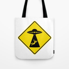 Alien Abduction Safety Warning Sign Tote Bag