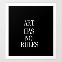 No Rules Art Print