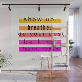 Show Up Motivational Quote Wall Mural