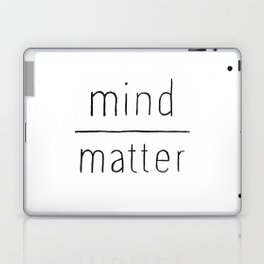 Mind Over Matter Laptop & iPad Skin