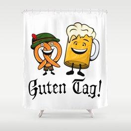 Guten Tag! Shower Curtain