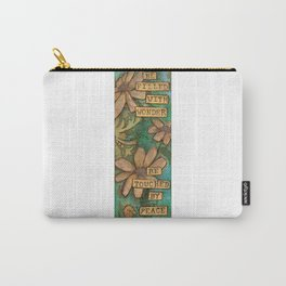 Be Filled with Wonder, Be touched by Peace Carry-All Pouch