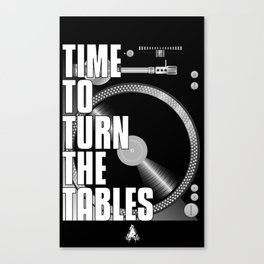 Time To Turn The Tables Canvas Print