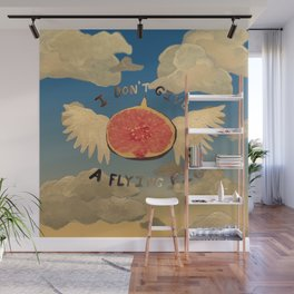 I don't give a flying fig Wall Mural