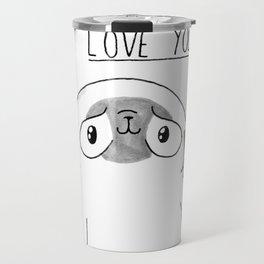 PUG Mochi - I love you Travel Mug
