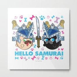 Poopie & Doopie - Hello Samurai Metal Print