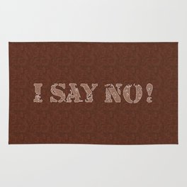 I say no! Style, wooden pattern 1 Rug