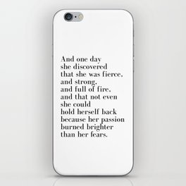 And one day she discovered that she was fierce iPhone Skin