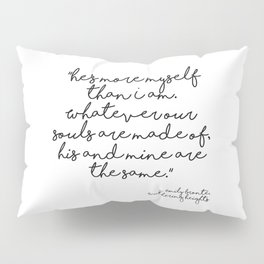 More myself than I am - Bronte quote Pillow Sham