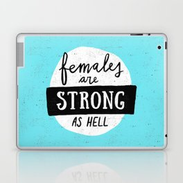 Females Are Strong As Hell Blue Laptop & iPad Skin