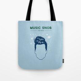 Even HIGHER, Even FLY-er — Music Snob Tip #074.5 Tote Bag