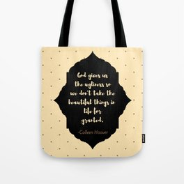 Ugly Love quote (Colleen Hoover) Tote Bag