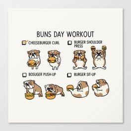 Buns Day Workout Canvas Print