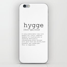 Hygge definition, romantic, dictionary art print, office decor, minimalist poster, funny iPhone Skin