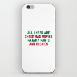Christmas Movies Funny Xmas Quote iPhone Skin