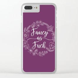 FANCY AS FUCK - Sweary Floral Wreath Clear iPhone Case