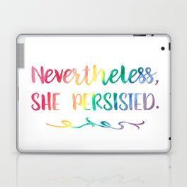 Nevertheless, She Persisted Rainbow Watercolor Typography Laptop & iPad Skin