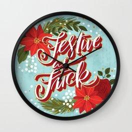 Pretty Sweary Holidays: Festive as Fuck Wall Clock
